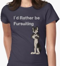 I'd Rather Be Fursuiting  - OLD- Check out new versions !  Women's Fitted T-Shirt
