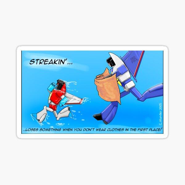 Streakin'! Sticker
