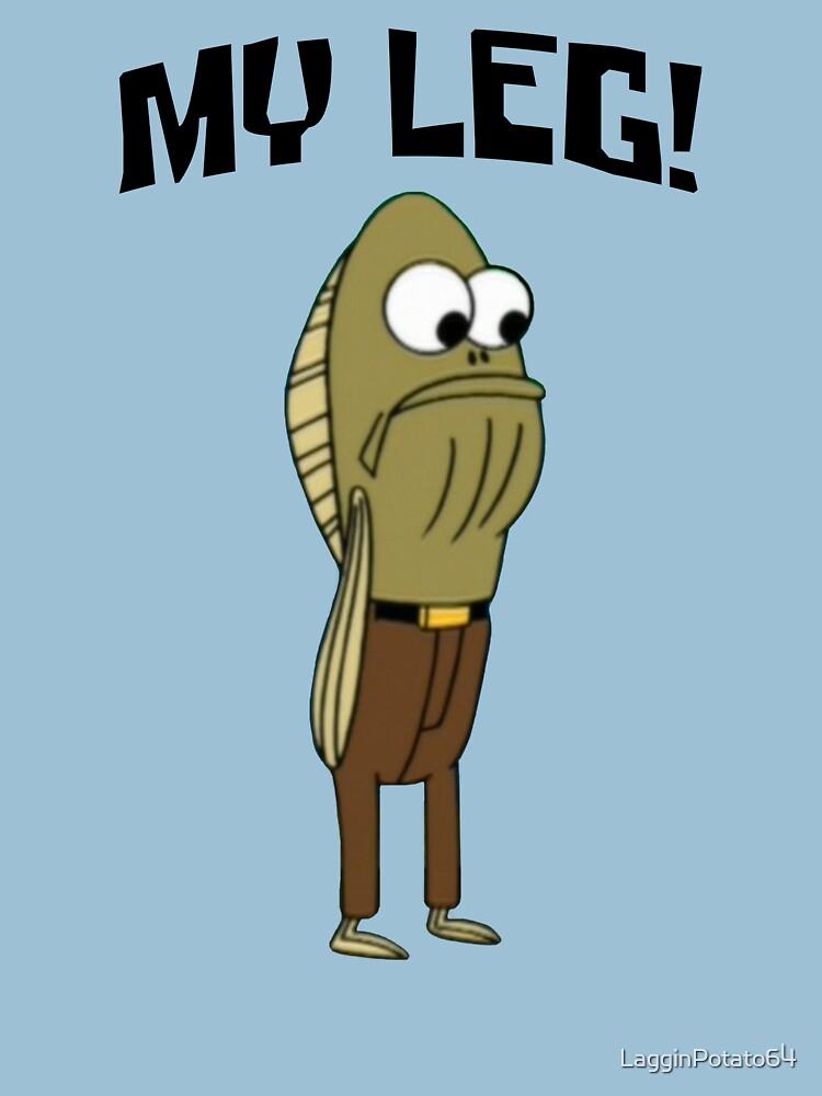 Fred The Fish: My Leg! - Spongebob | Unisex T-Shirt