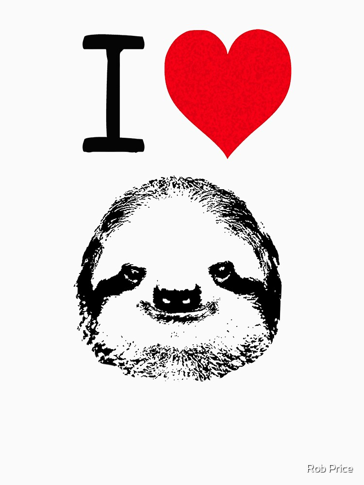 I Love Sloths | Unisex T-Shirt