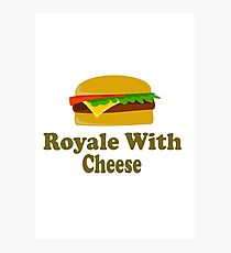 Royale With Cheese - Pulp Fiction Photographic Print