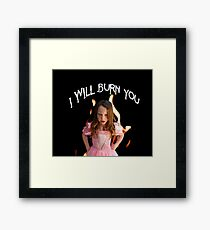 Burn You Framed Print