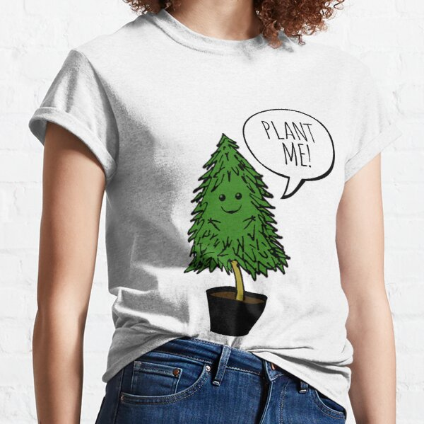 Pflanzt mehr Bäume Classic T-Shirt