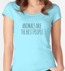 AnimalsAreTheBestPeople Women's Fitted Scoop T-Shirt
