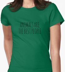 AnimalsAreTheBestPeople Women's Fitted T-Shirt