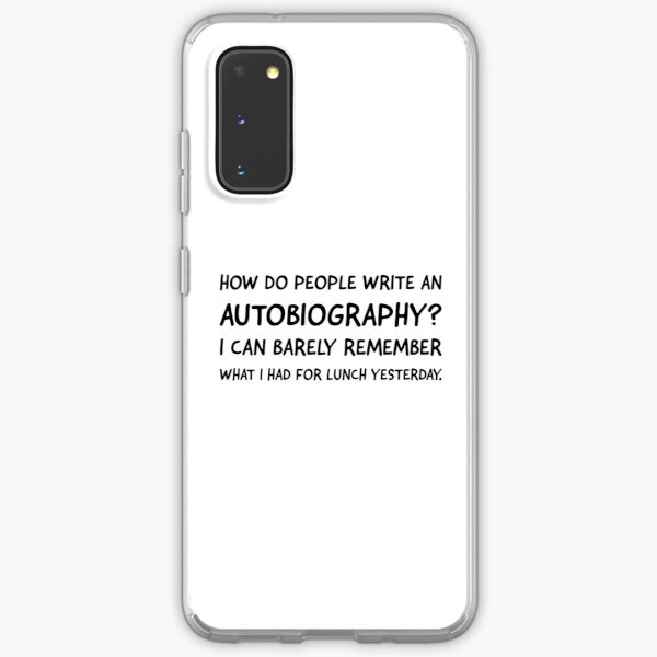 How do people write an autobiography? V. 2 Samsung Galaxy Soft Case