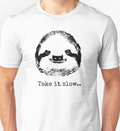 Take it slow.... T-Shirt