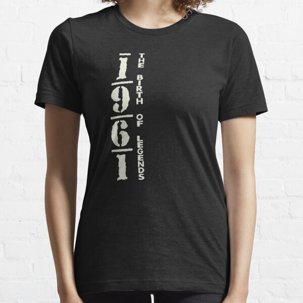 1961 - THE BIRTH OF LEGENDS Essential T-Shirt