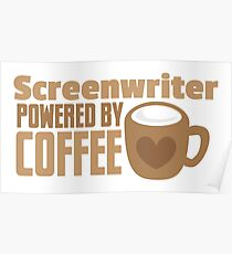 Screenwriter powered by coffee Poster