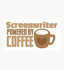 Screenwriter powered by coffee Photographic Print
