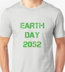 Earth Day 2052 Unisex T-Shirt