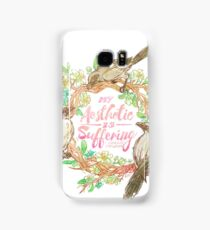 My Aesthetic Is Suffering Samsung Galaxy Case/Skin