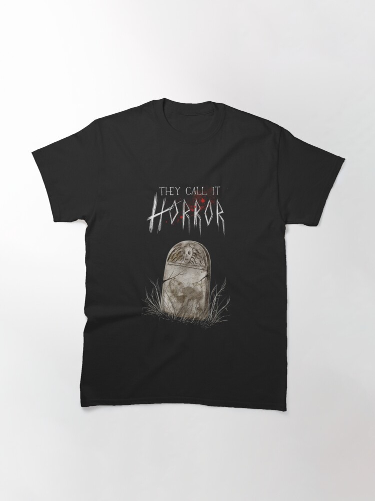Alternate view of They Call It Horror - Grave Classic T-Shirt