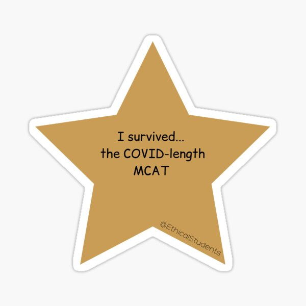I survived...  the COVID-length MCAT  Sticker