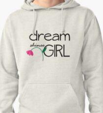Dream Girl Pullover Hoodie