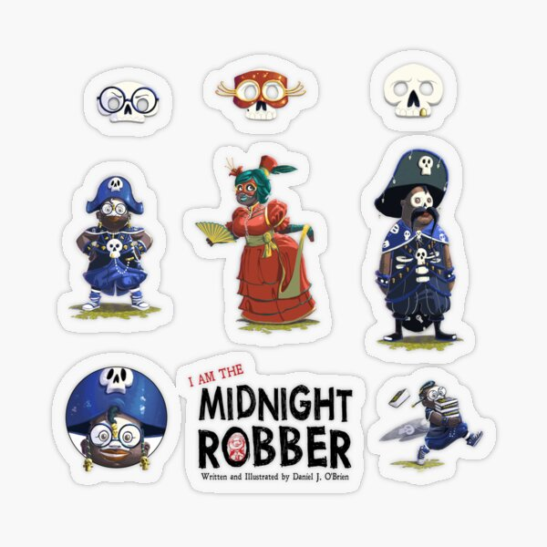 I AM THE MIDNIGHT ROBBER STICKER PACK!! Transparent Sticker