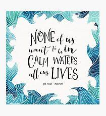 Calm Waters - Persuasion - Austen Photographic Print
