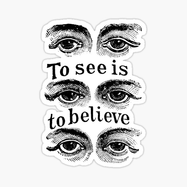 Victorian advertising illustration of eyes - To see is to believe Sticker