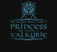 My mother didn't raise a princess, she trained a valkyrie Women's Fitted V-Neck T-Shirt