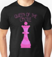 Queen of the Castle Unisex T-Shirt