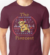 Fiercest   Unisex T-Shirt