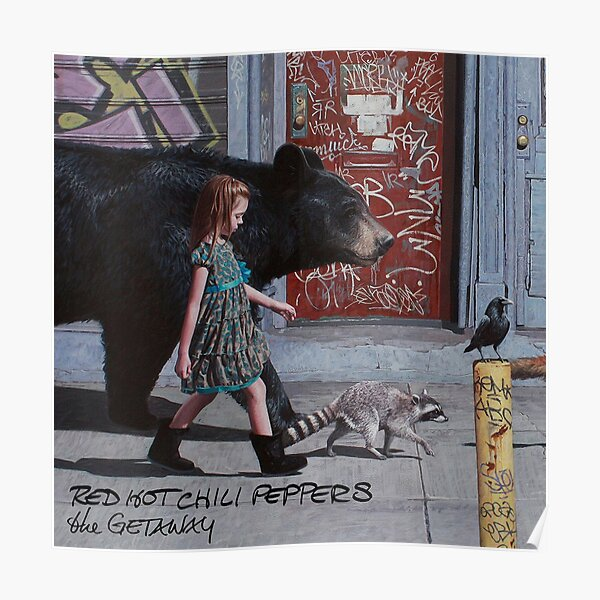 RHCP the getaway Poster