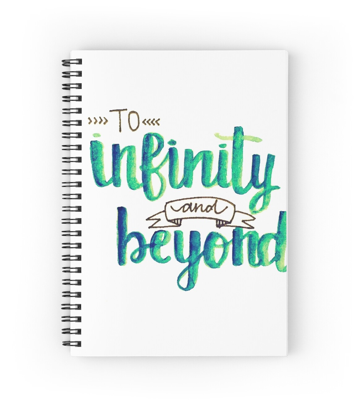 To Infinity And Beyond Calligraphy Blue Green