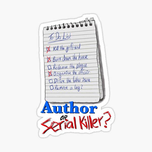 Author or Serial Killer - notepad Sticker