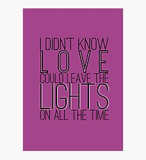 Leave the Lights On Photographic Print