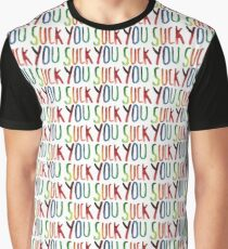 You Suck Graphic T-Shirt