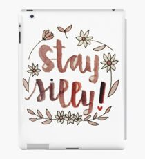 Stay Silly iPad Case/Skin