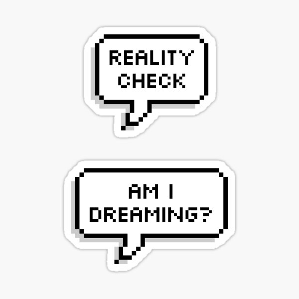 Lucid Dreaming Reality Check Sticker