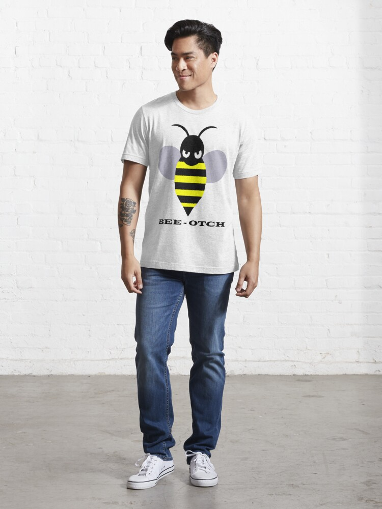 Alternate view of Bee-otch Essential T-Shirt