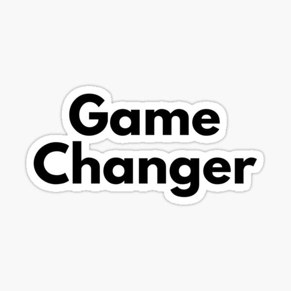 Game changer Sticker