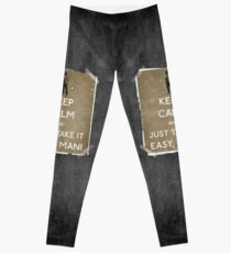 Keep calm and just take it easy man 14 Leggings