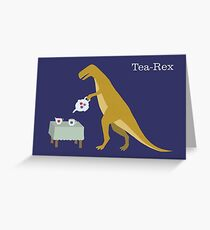 Tea-Rex Greeting Card