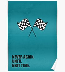 Never Again Until Next Time - Corporate Start-up Quotes Poster