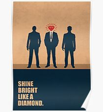 Shine Bright Like A Diamond - Corporate Start-up Quotes Poster