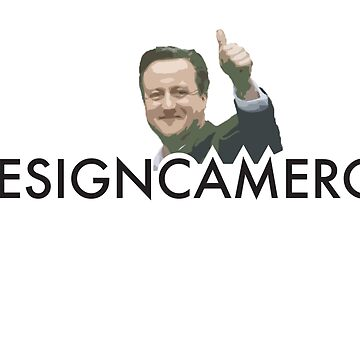 Resign David Cameron by willarts