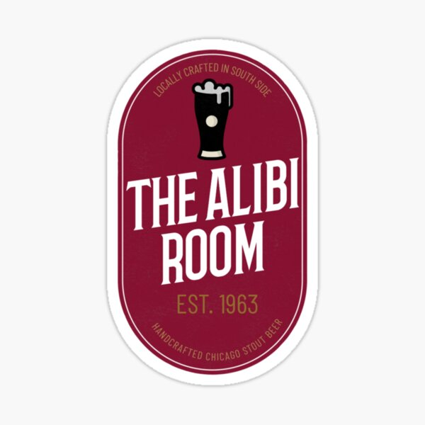 The Alibi Sticker