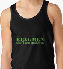 Real Men don't use antivirus Tank Top