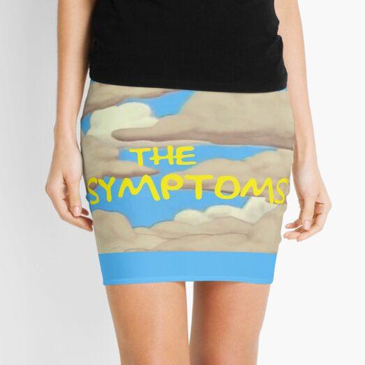 The Symptoms - Simpsons meme - cloud intro Mini Skirt