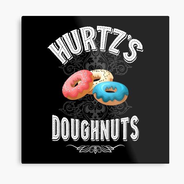 Hurtz doughnuts shirts gifts and products Metal Print