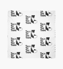 Talk to the Thing Scarf