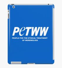 People for the Ethical Treatment of Werewolves iPad Case/Skin