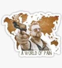 A World Of Pain Sticker