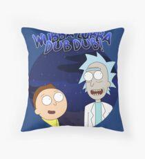 Wubba Lubba Dub Dub Rick Qoutes Throw Pillow