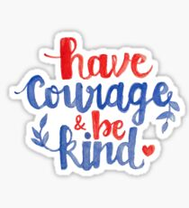Courage et Be Kind Calligraphy Sticker