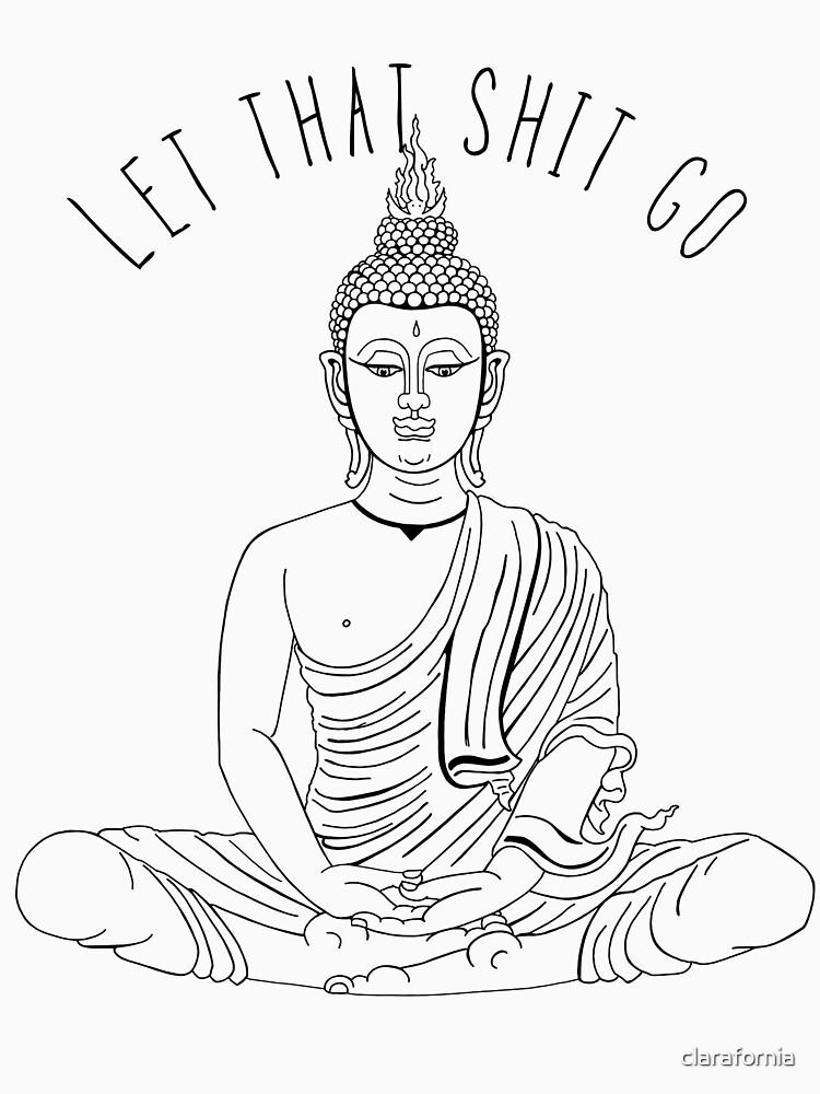 Let That Shit Go | Classic T-Shirt