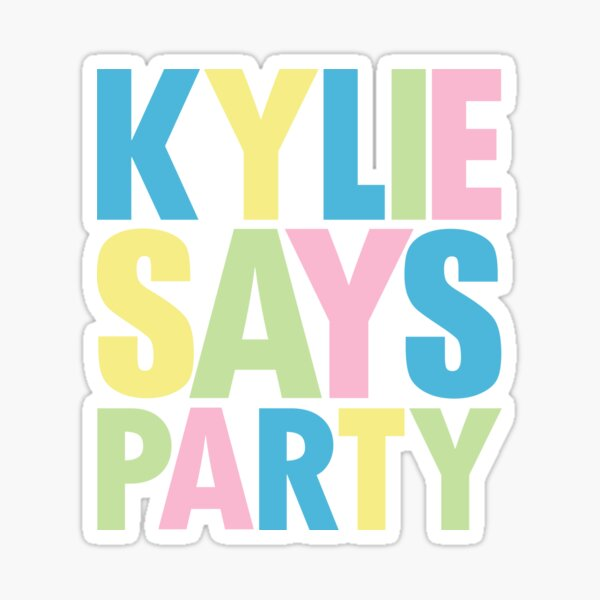 Kylie Minogue - Kylie Says Party Sticker